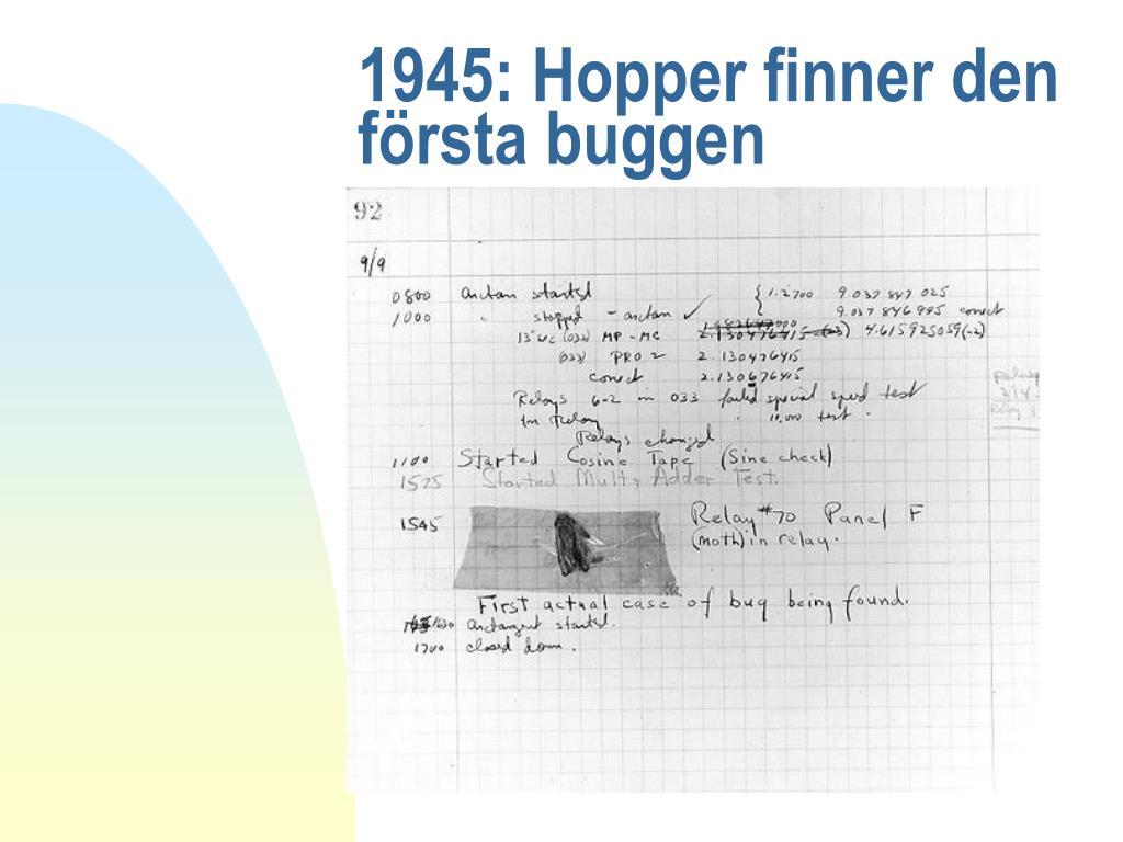 1945: Hopper finner den första buggen