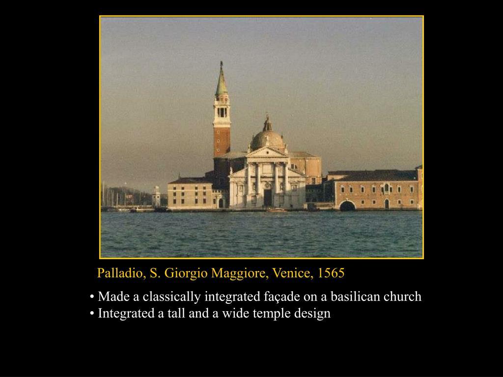 Palladio, S. Giorgio Maggiore, Venice, 1565