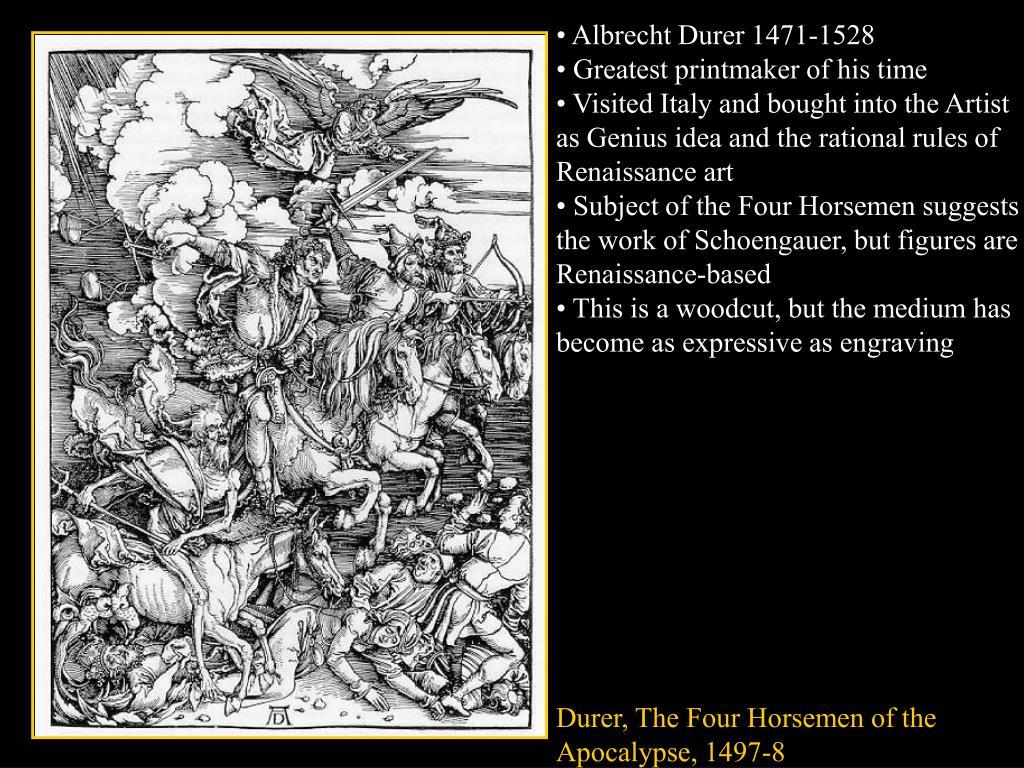 • Albrecht Durer 1471-1528