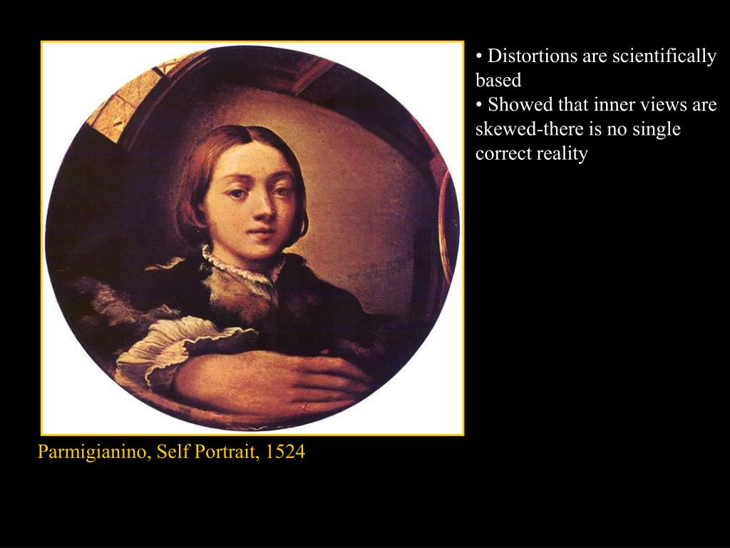 • Distortions are scientifically based