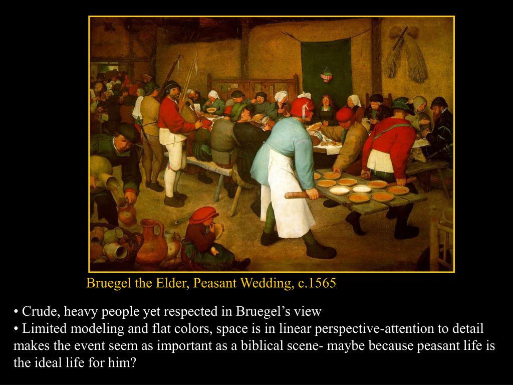 Bruegel the Elder, Peasant Wedding, c.1565