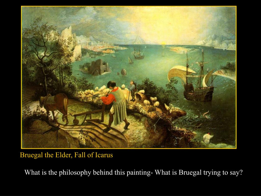 Bruegal the Elder, Fall of Icarus
