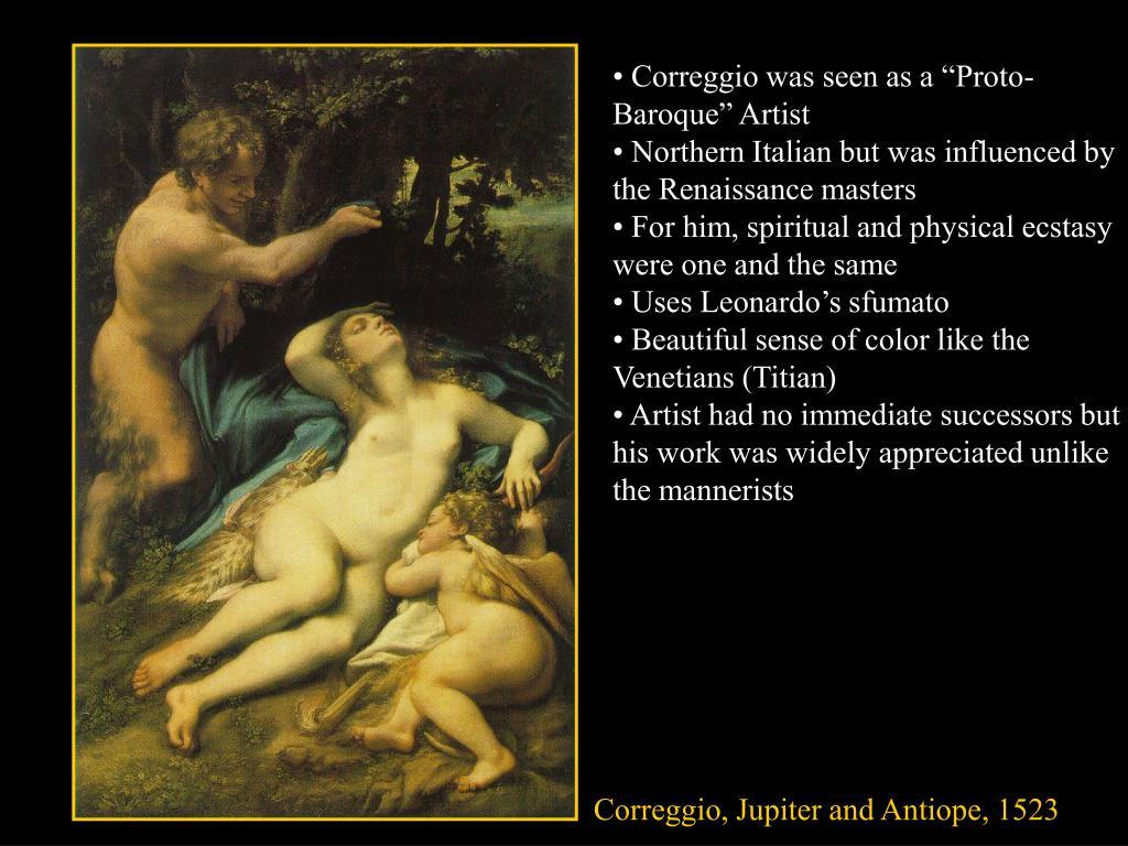 """• Correggio was seen as a """"Proto-Baroque"""" Artist"""