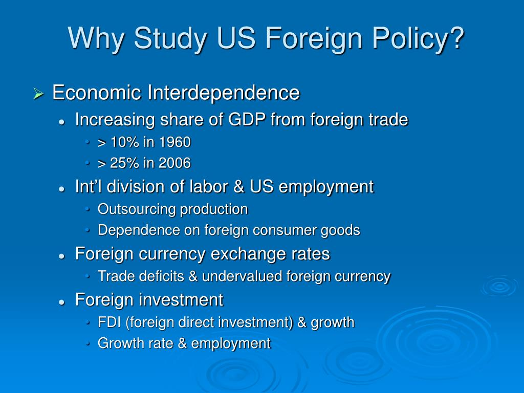 Why Study US Foreign Policy?