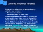 declaring reference variables24