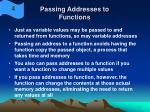 passing addresses to functions