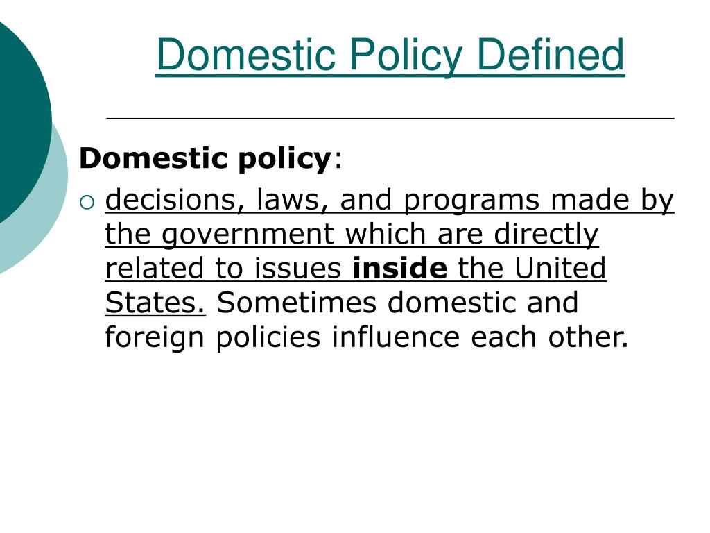 Domestic Policy Defined
