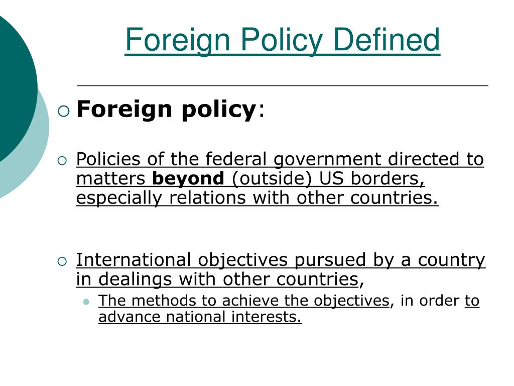 Foreign Policy Defined