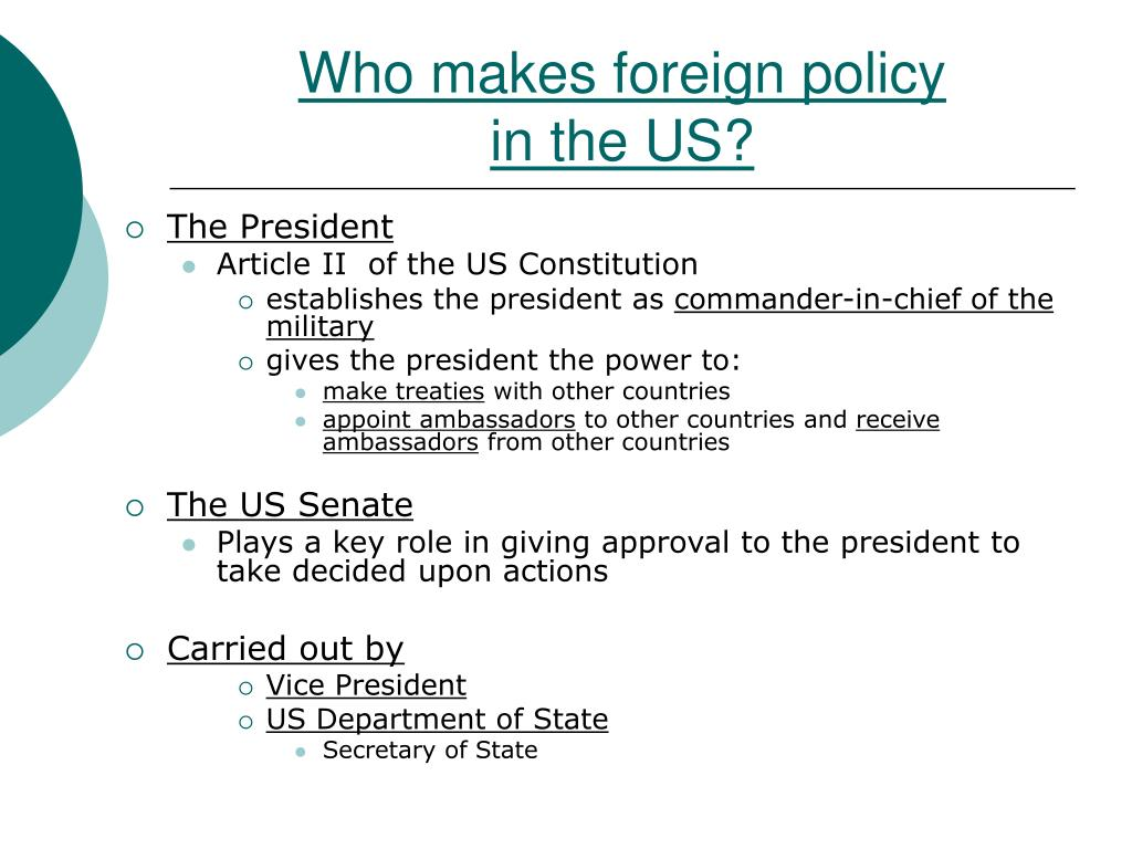 Who makes foreign policy