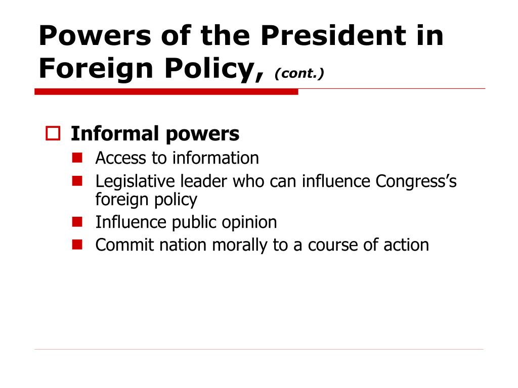 Powers of the President in Foreign Policy,