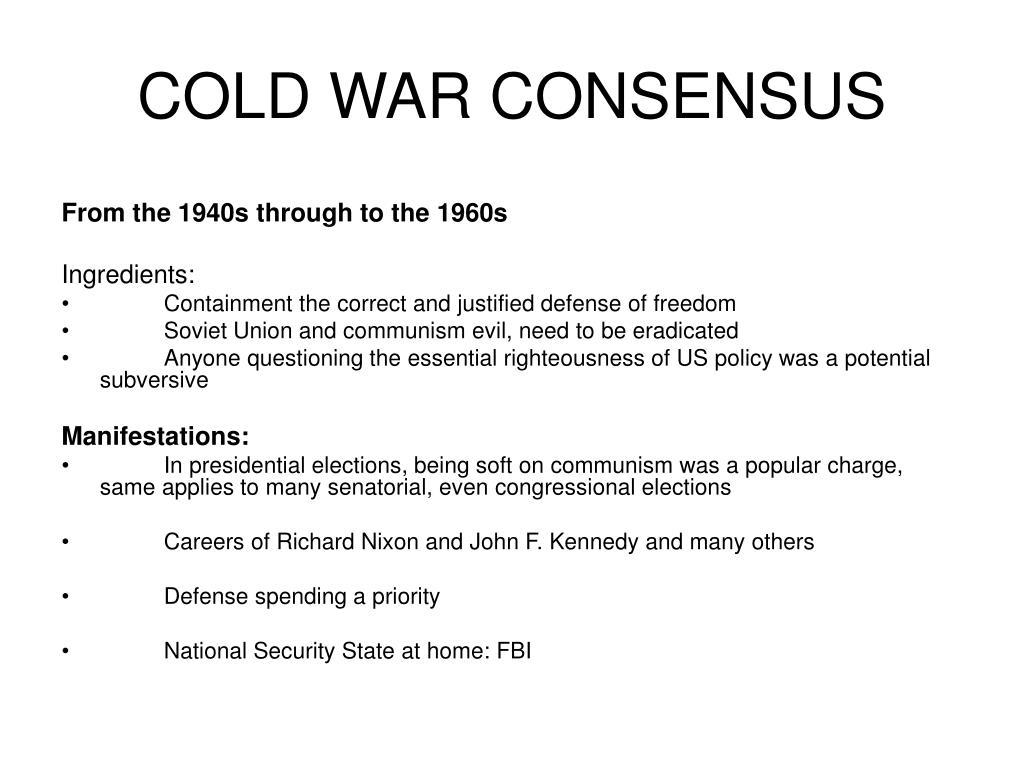 COLD WAR CONSENSUS