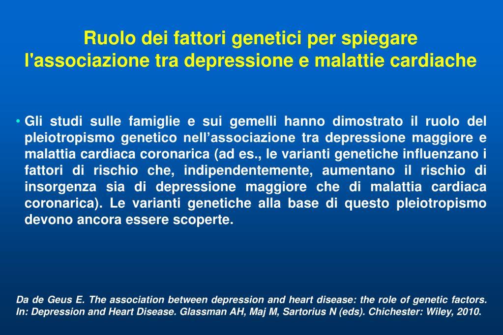 Ruolo dei fattori genetici per spiegare l'associazione tra depressione e malattie cardiache