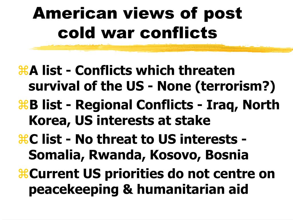 American views of post cold war conflicts
