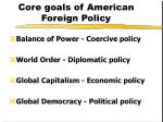 core goals of american foreign policy4