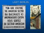 last berlin