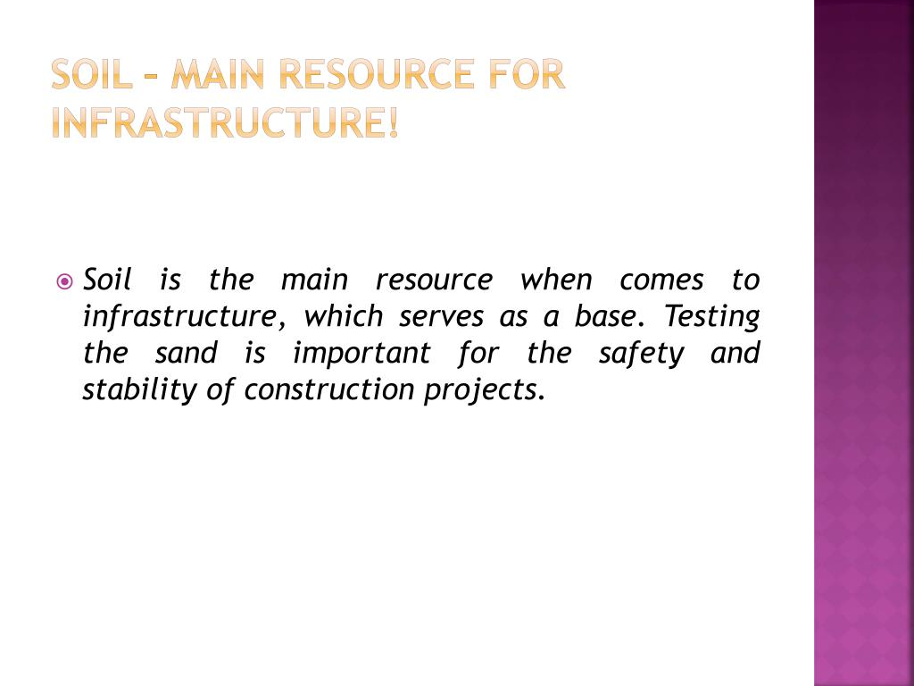 Soil – Main Resource for Infrastructure!