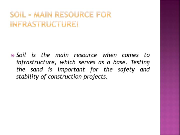 Soil main resource for infrastructure