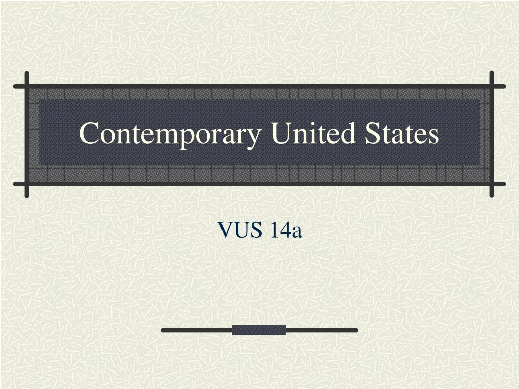 Contemporary United States