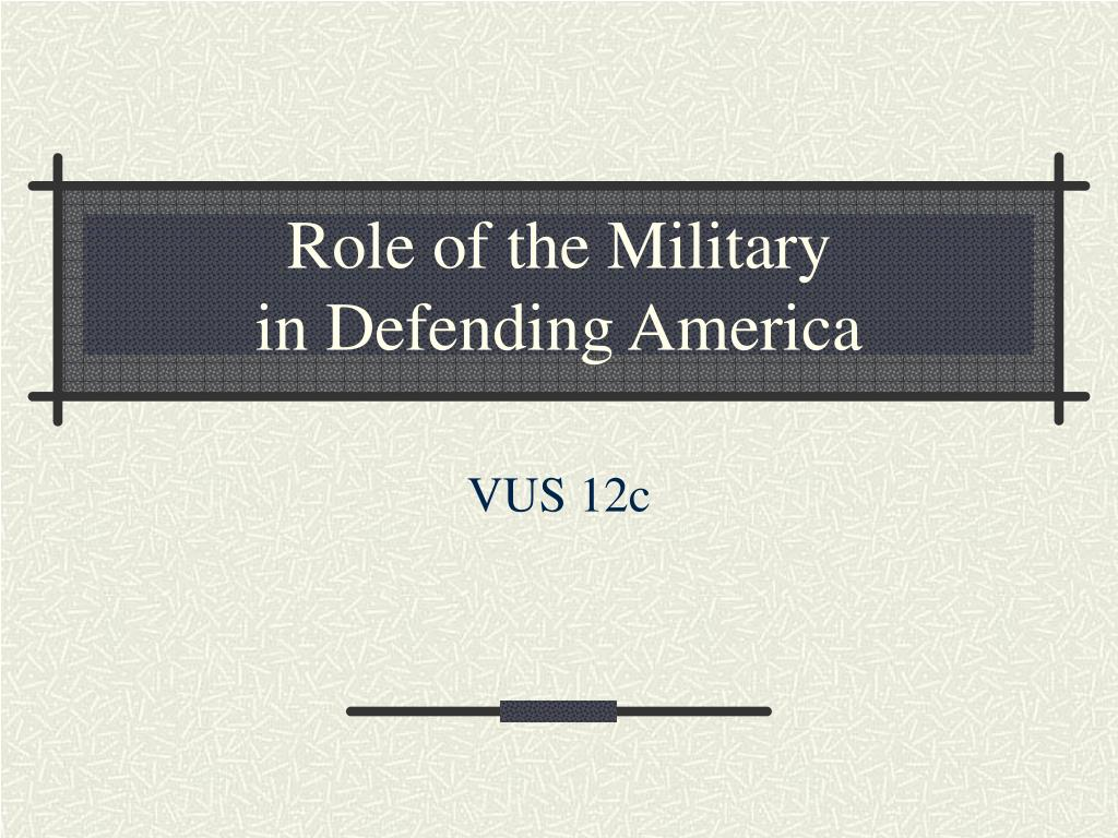 Role of the Military