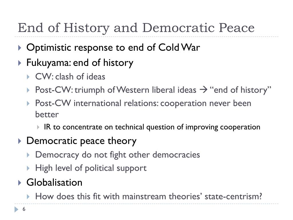 End of History and Democratic Peace
