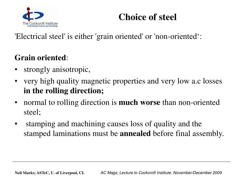 Choice of steel