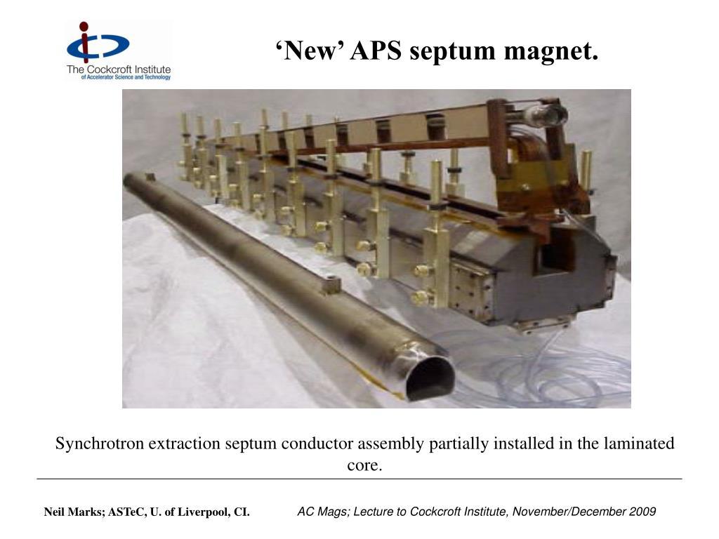 'New' APS septum magnet.