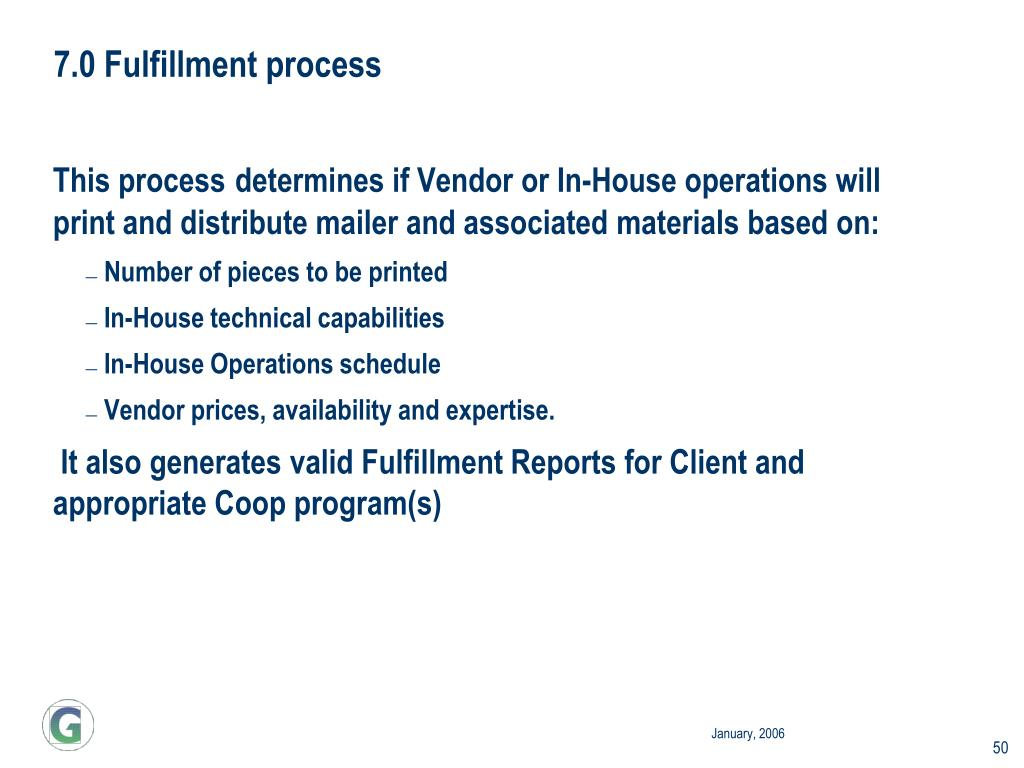 7.0 Fulfillment process