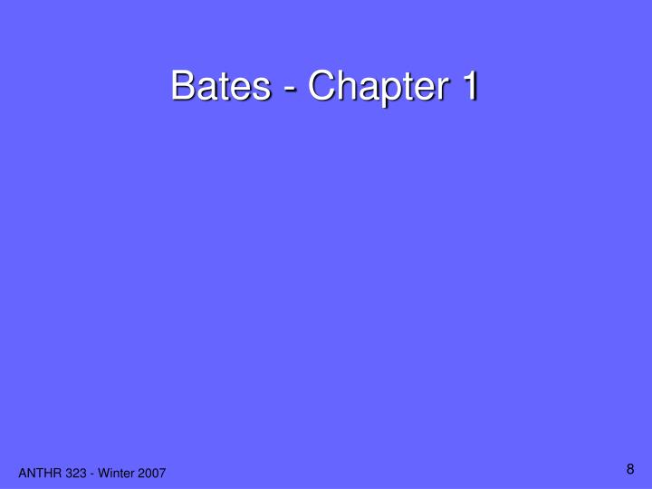 Bates - Chapter 1