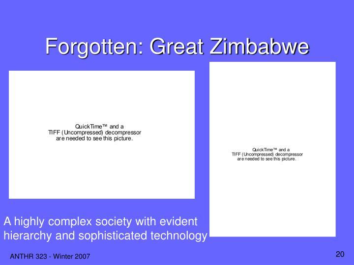 Forgotten: Great Zimbabwe