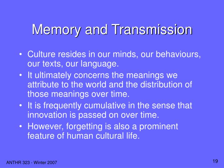 Memory and Transmission