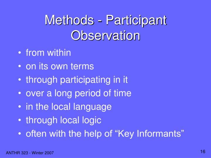 Methods - Participant Observation