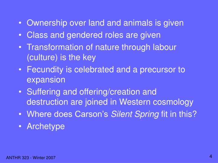 Ownership over land and animals is given