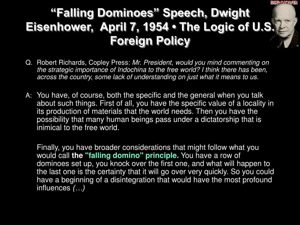 """Falling Dominoes"" Speech, Dwight Eisenhower,  April 7, 1954 • The Logic of U.S. Foreign Policy"