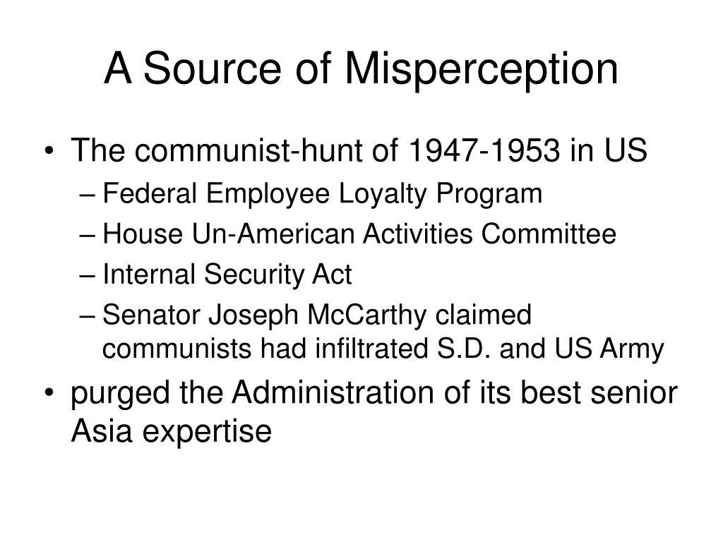 A Source of Misperception