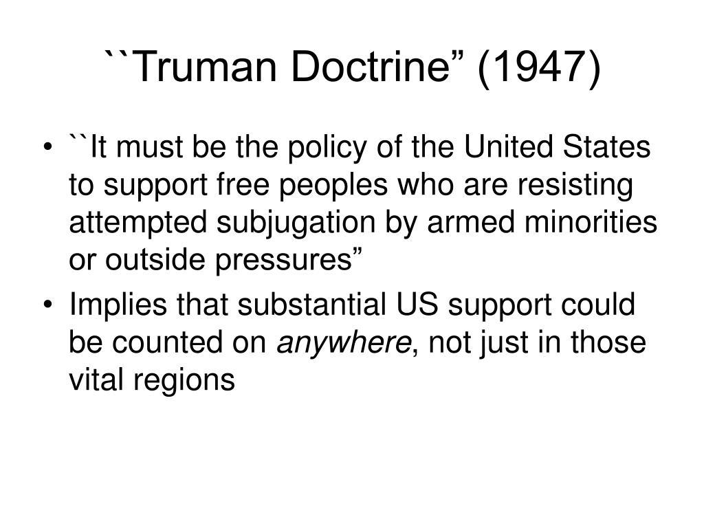 "``Truman Doctrine"" (1947)"