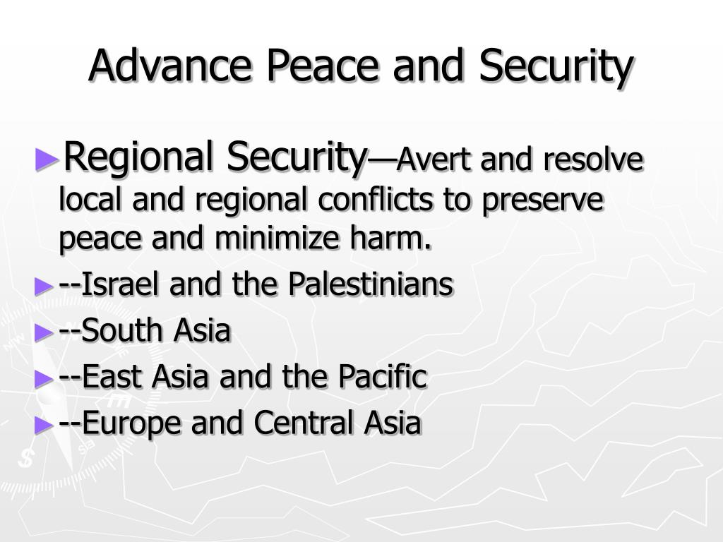 Advance Peace and Security