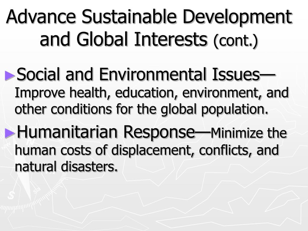 Advance Sustainable Development and Global Interests