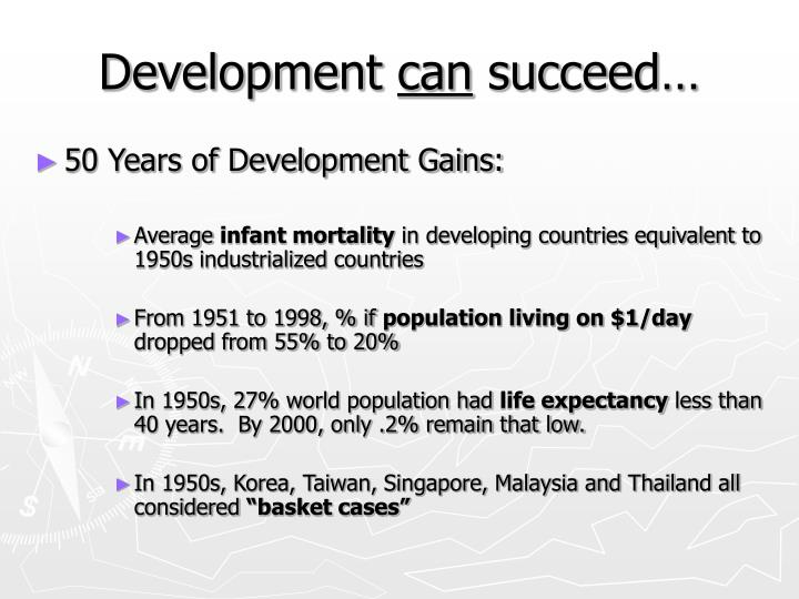 Development can succeed