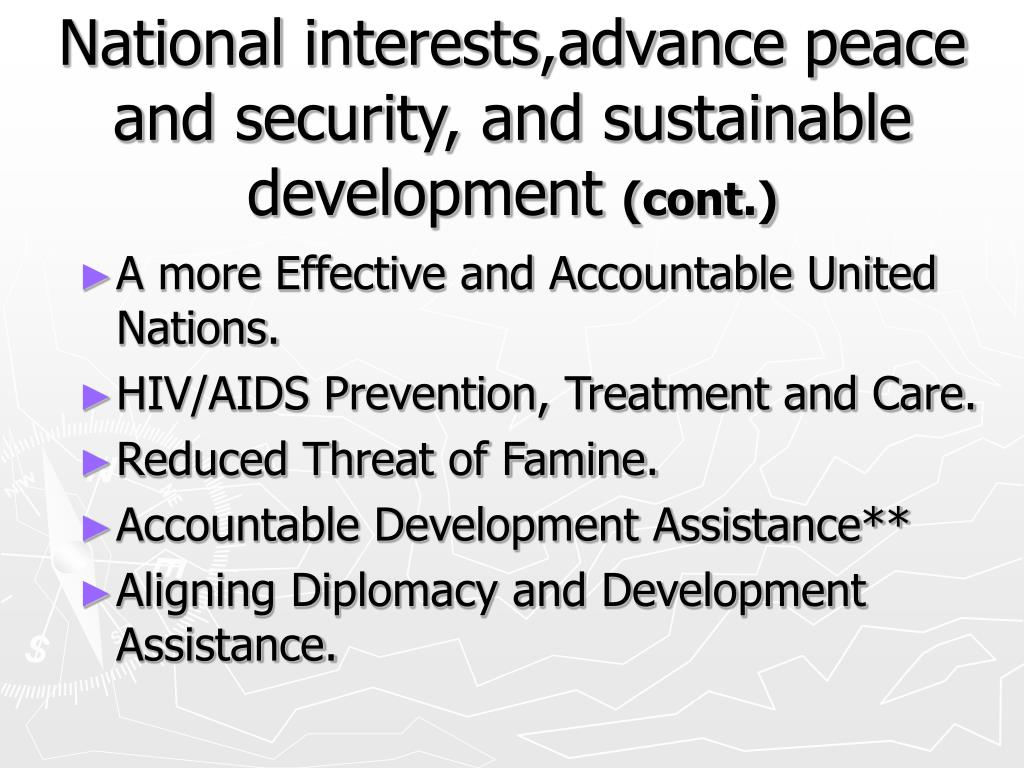 National interests,advance peace and security, and sustainable development