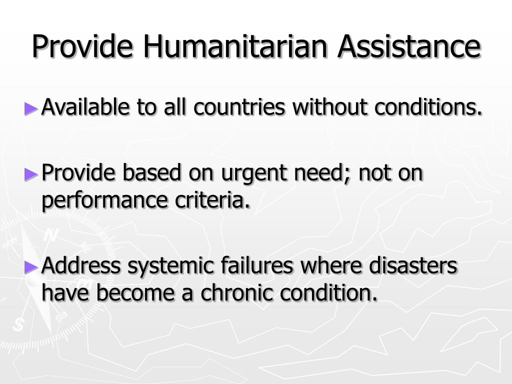 Provide Humanitarian Assistance