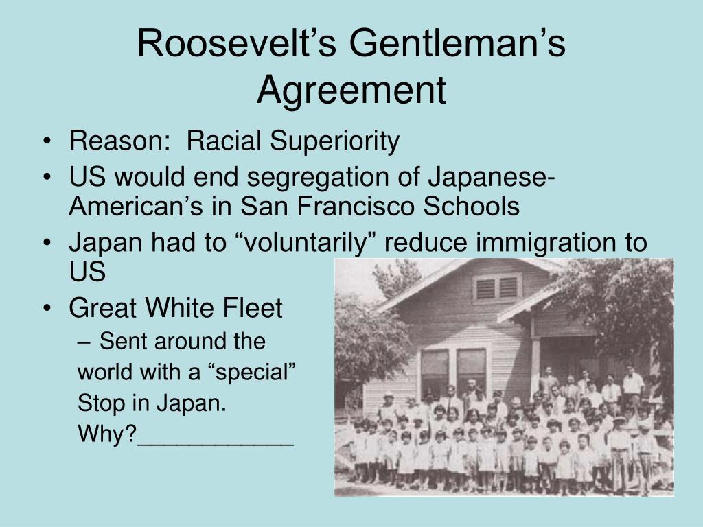 Roosevelt's Gentleman's Agreement