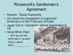 roosevelt s gentleman s agreement