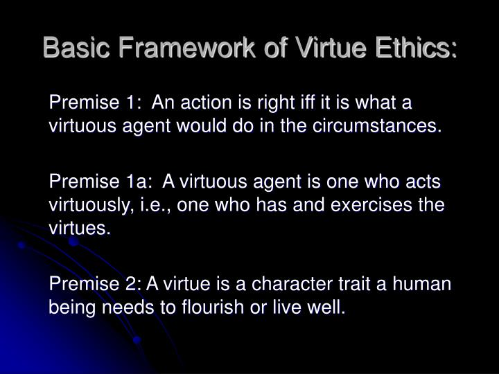 Basic framework of virtue ethics l.jpg