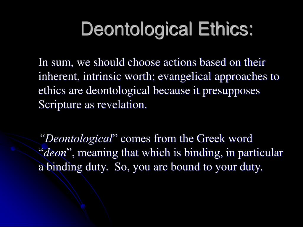 Deontological Ethics: