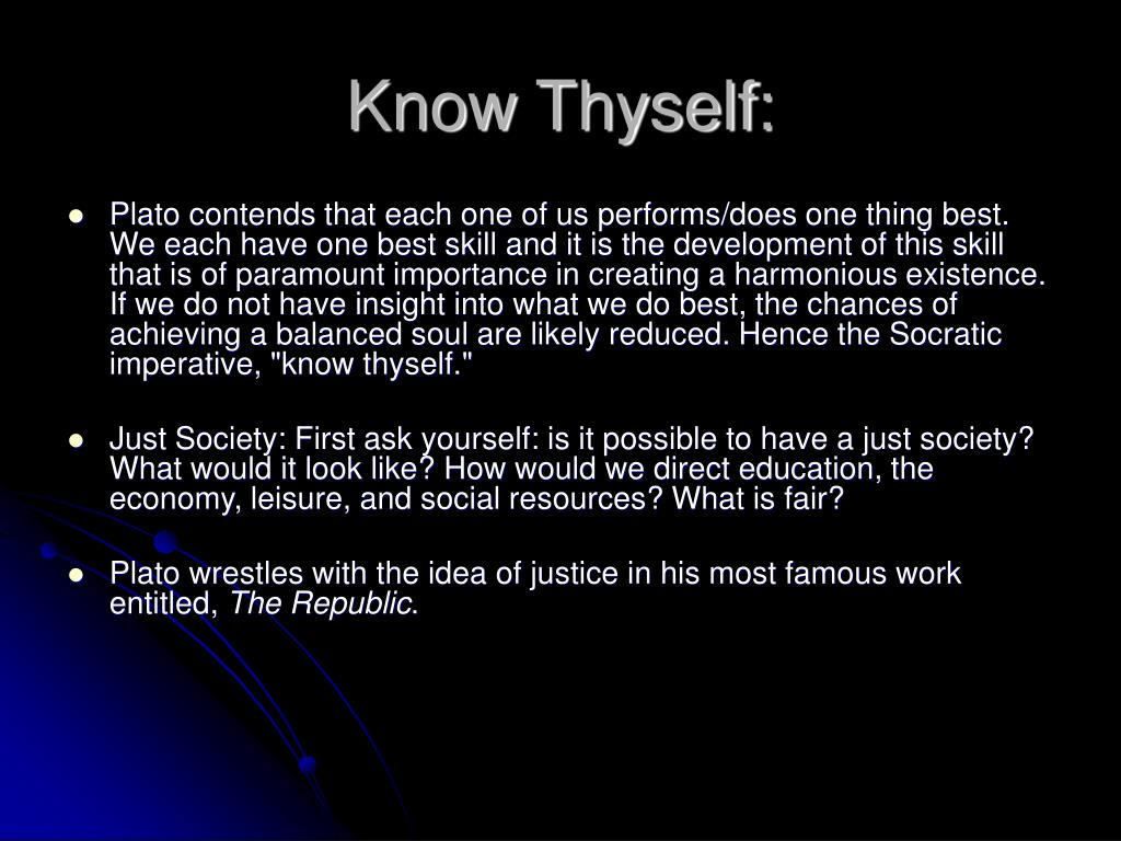 Know Thyself: