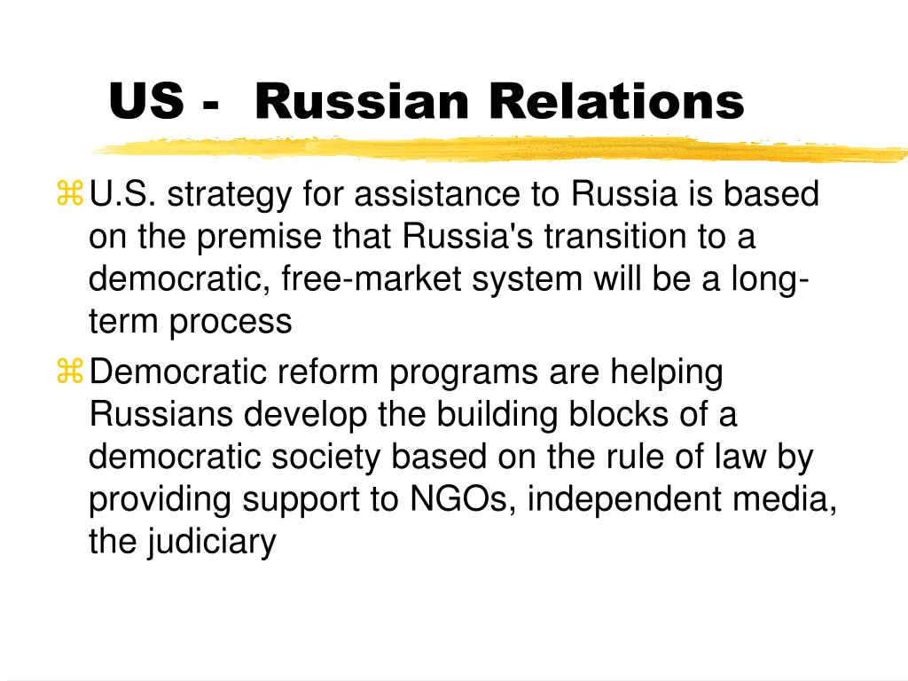 US -  Russian Relations