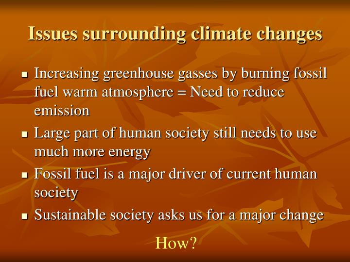 Issues surrounding climate changes