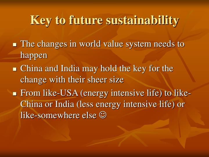 Key to future sustainability