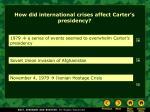 how did international crises affect carter s presidency