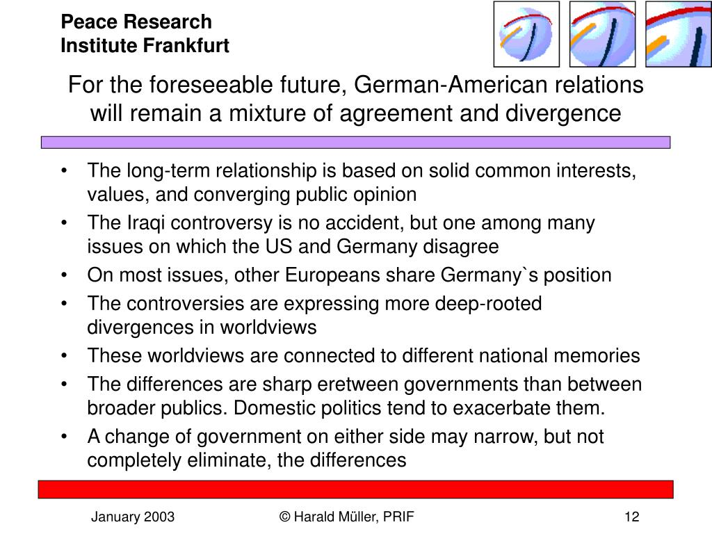 For the foreseeable future, German-American relations will remain a mixture of agreement and divergence